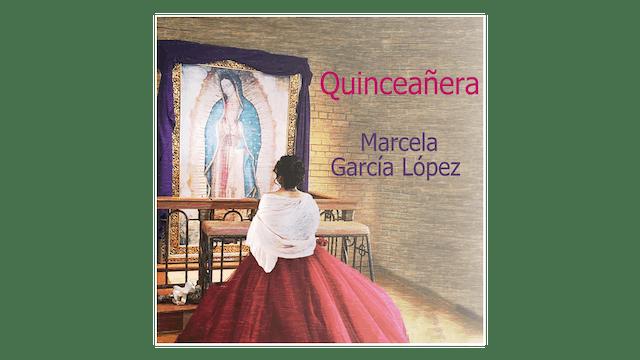 Quinceañera: Su origen y verdadero significado por Marcela García López