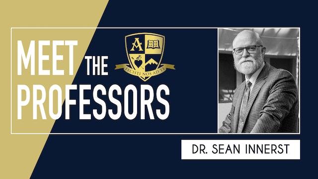 Meet the Professors: Dr. Sean Innerst