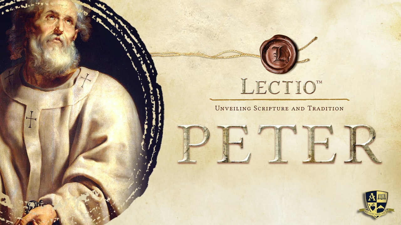 Lectio: Peter with Dr. Tim Gray