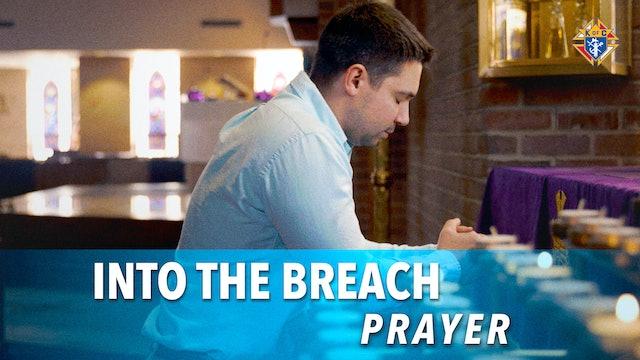 Into the Breach – Episode 7: Prayer