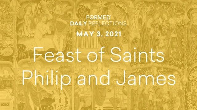Easter Daily Reflections – May 3, 2021