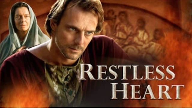 Restless Heart: The Confessions of Augustine