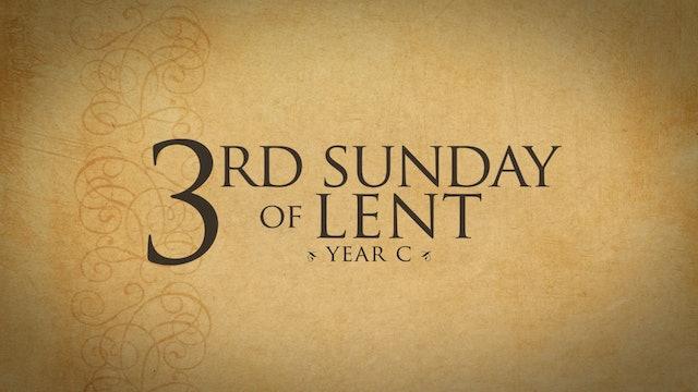 3rd Sunday of Lent (Year C)