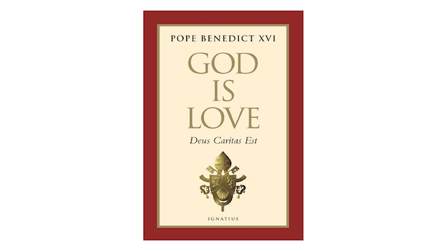 God Is Love/Deus Caritas Est by Pope Benedict XVI