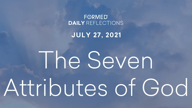 Daily Reflections – July 27, 2021
