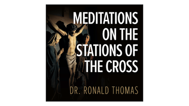 Meditations on the Stations of the Cross by Ronald Thomas