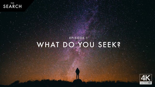 The Search // Episode 1 // What Do Yo...