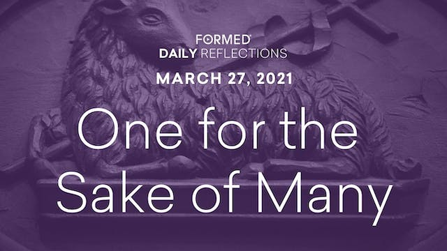Lenten Daily Reflections – March 27, ...