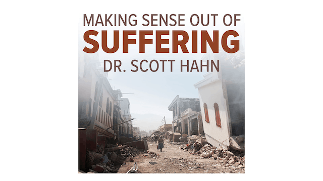 Making Sense Out of Suffering by Dr. ...