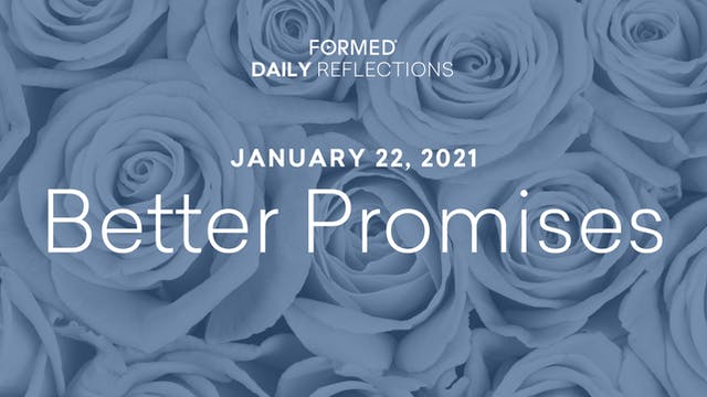 Daily Reflections – January 22, 2021