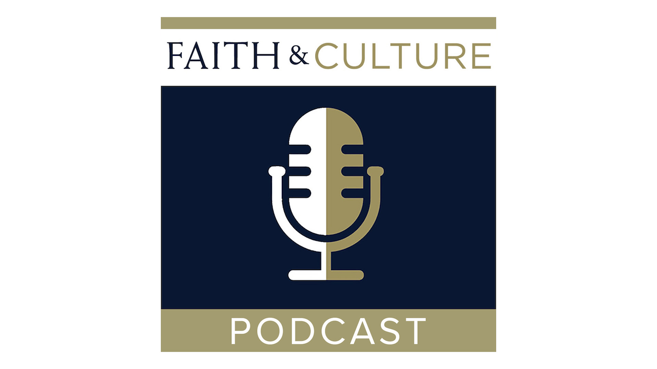 Faith & Culture Podcast with Joseph Pearce