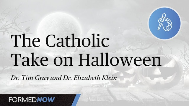 The Catholic Take on Halloween: Remembering the Dead and Celebrating the Saints