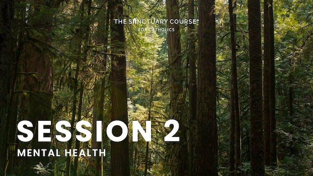 Session 2: Mental Health