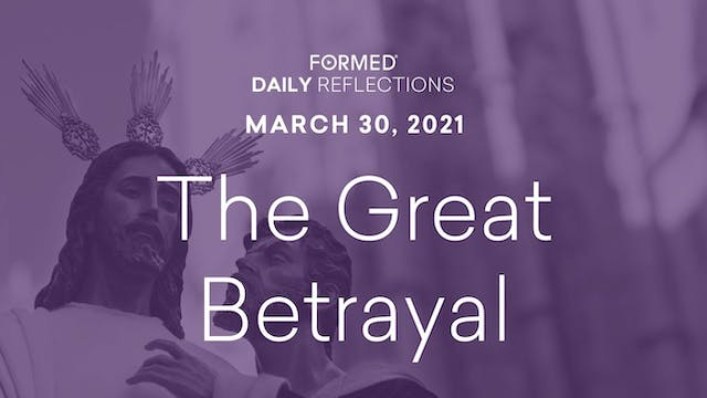 Lenten Daily Reflections – March 30, ...