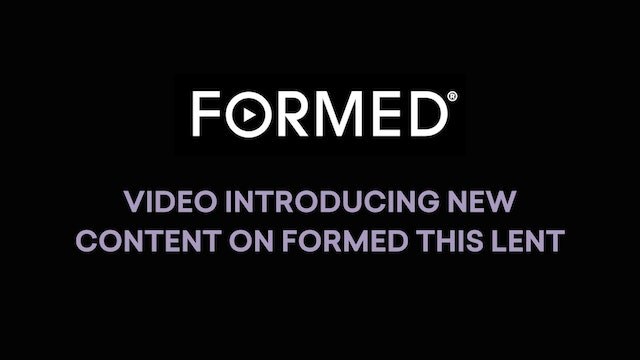 New Content on FORMED this Lent