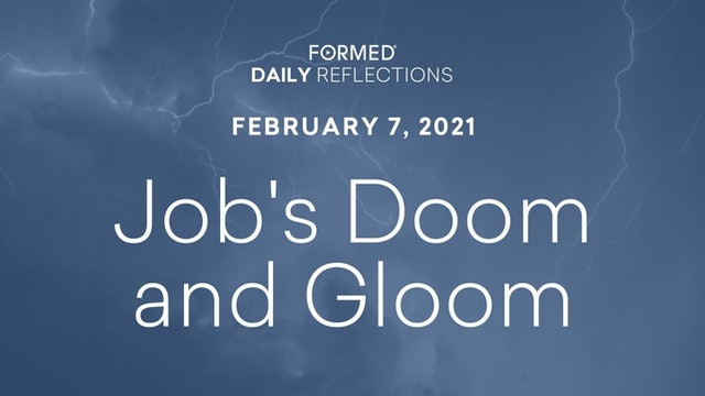 Daily Reflections – February 7, 2021
