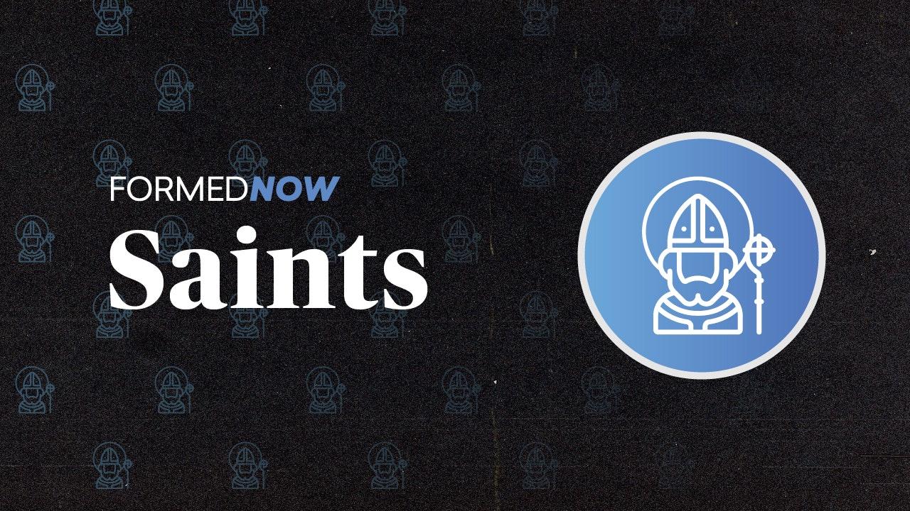 FORMED Now: Saints