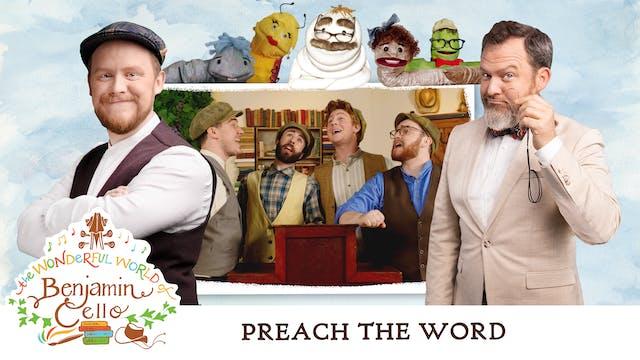 Episode 4: Preach the Word