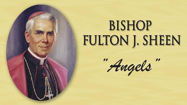 Angels: Bishop Fulton Sheen