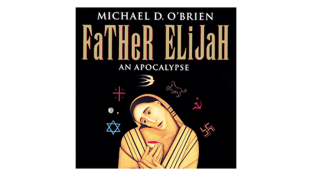 Father Elijah: An Apocalypse Audio Book by Michael D. O'Brien