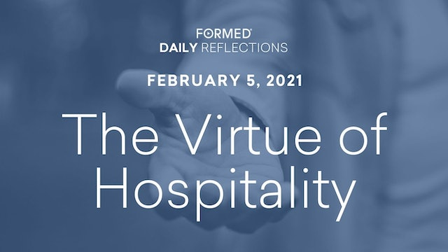 Daily Reflections – February 5, 2021