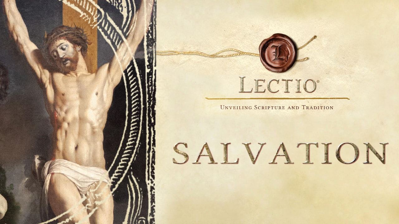 Lectio: Salvation with Dr. Michael Barber