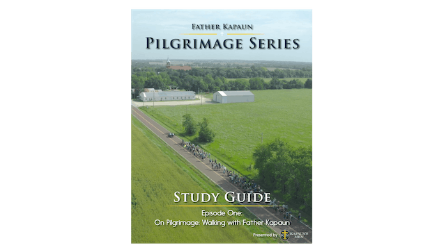 Kapauns Men Pilgrimage Series Study Guide