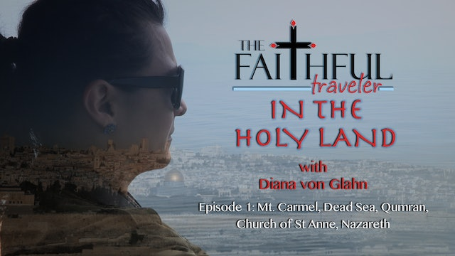 The Faithful Traveler in the Holy Land Episode 1