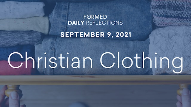 Daily Reflections – September 9, 2021