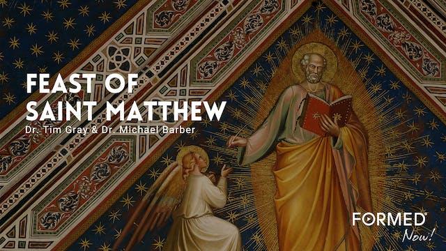 FORMED Now! Feast of St. Matthew
