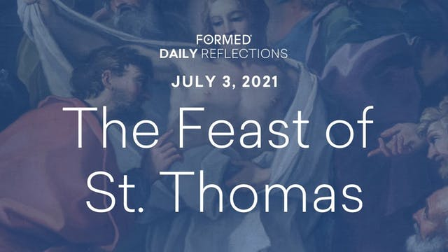 Daily Reflections – July 3, 2021