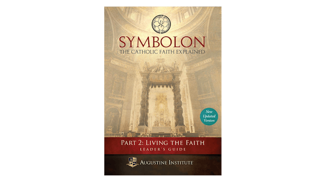 Symbolon Part 2: Living the Faith Leader Guide PDF
