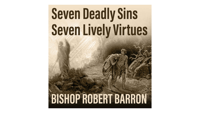 Seven Deadly Sins, Seven Lively Virtu...