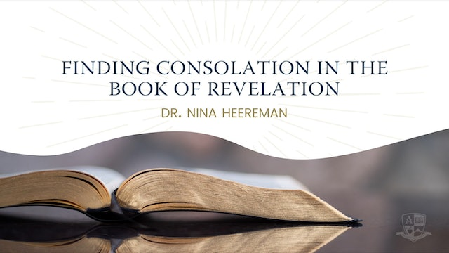 2020 Anchored Bible Conference: Finding Consolation in the Book of Revelation