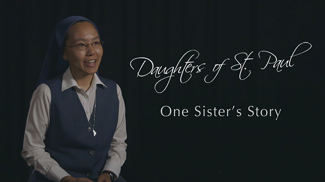 One Sister's Vocation: Daughters of Saint Paul