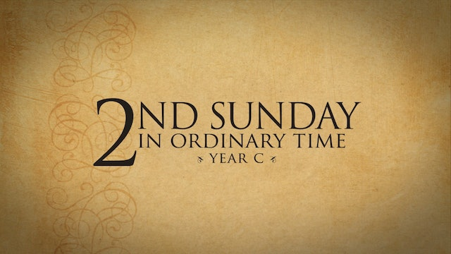 2nd Sunday in Ordinary Time (Year C)