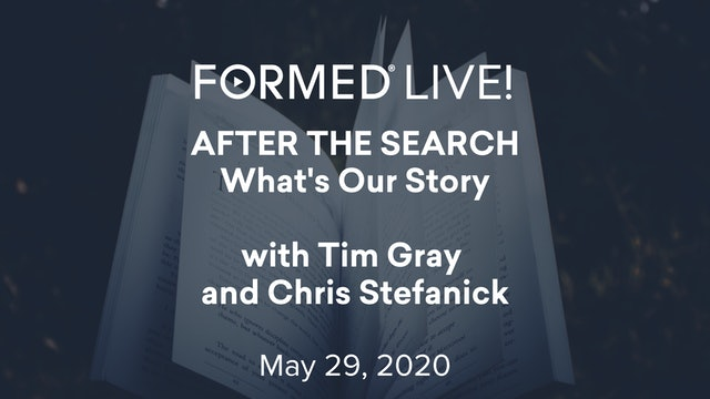 FORMED Now! After the Search - What's Our Story?