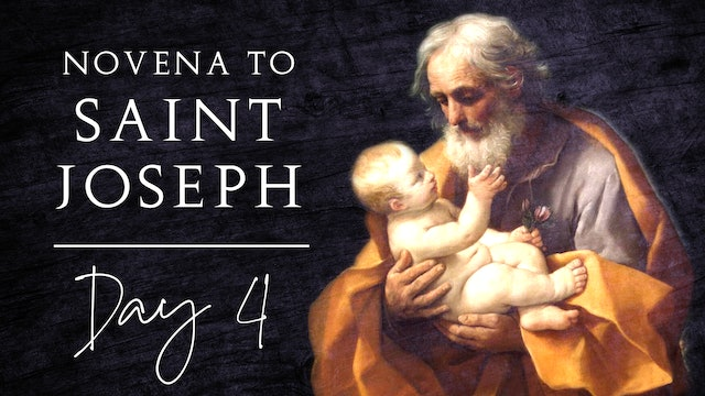 Novena to St. Joseph — Day 4 — 4/25/21