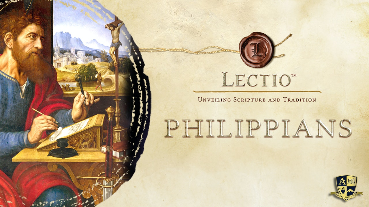 Lectio: Philippians with Dr. Tim Gray