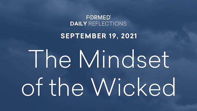 Daily Reflections – September 19, 2021
