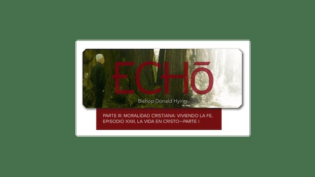ECHO - La Moralidad Cristiana, Guía de estudio