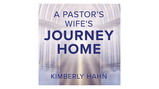 A Pastor's Wife's Journey Home by Kim...