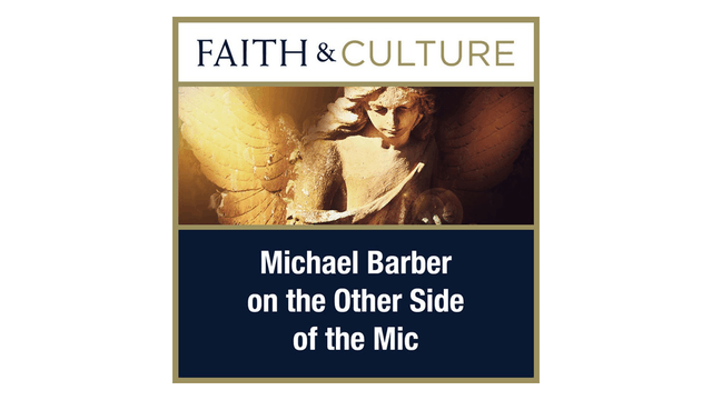 Michael Barber on the Other Side of the Mic with Joseph Pearce