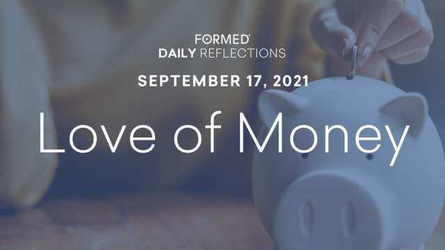 Daily Reflections – September 17, 2021