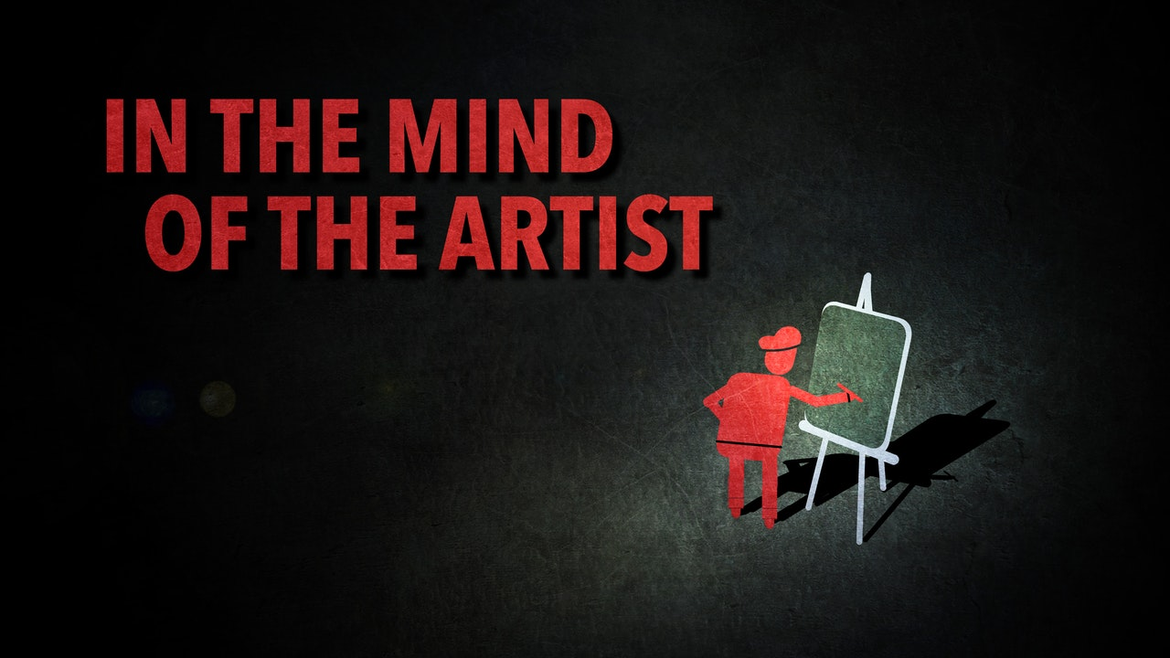 In the Mind of the Artist