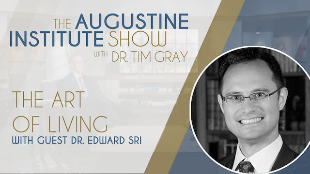 The Augustine Institute Show - The Ar...