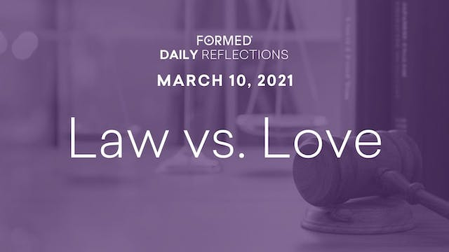 Lenten Daily Reflections – March 10, ...