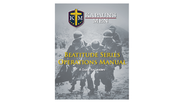 Kapaun's Men Beatitude Series Operations Manual