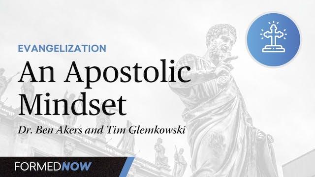 An Apostolic Mindset