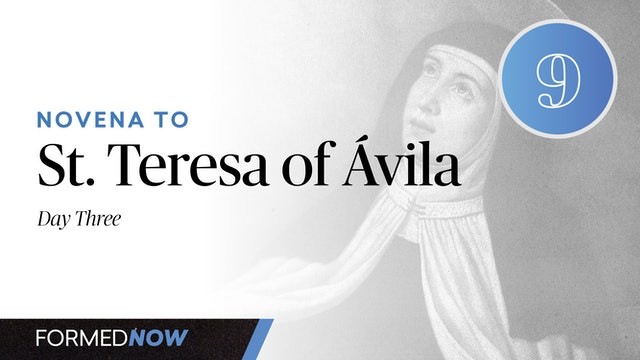 Novena to St. Teresa of Ávila - Day Three